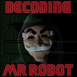 Decoding Mr  Robot: Mr  Robot s03e01: power-save-mode + Halt