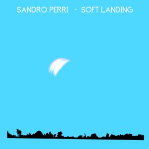 Sandro Perri - Soft Landing
