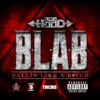 B.L.A.B. (Ballin Like a B*tch) - Single, Ace Hood