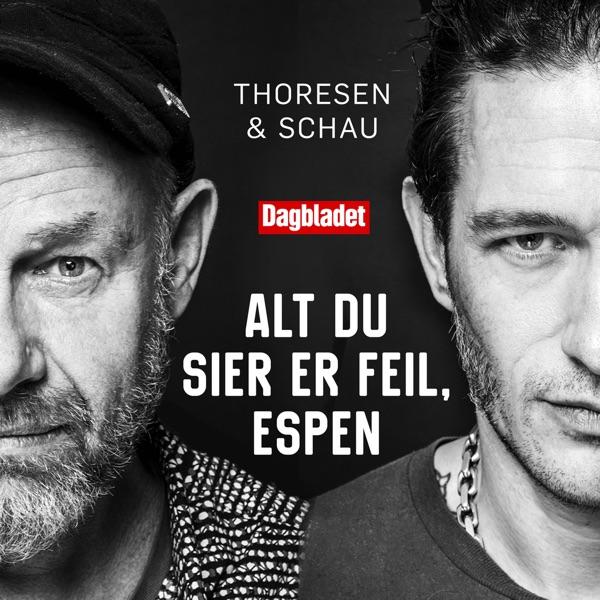 Alt du sier er feil, Espen - med Kristopher Schau