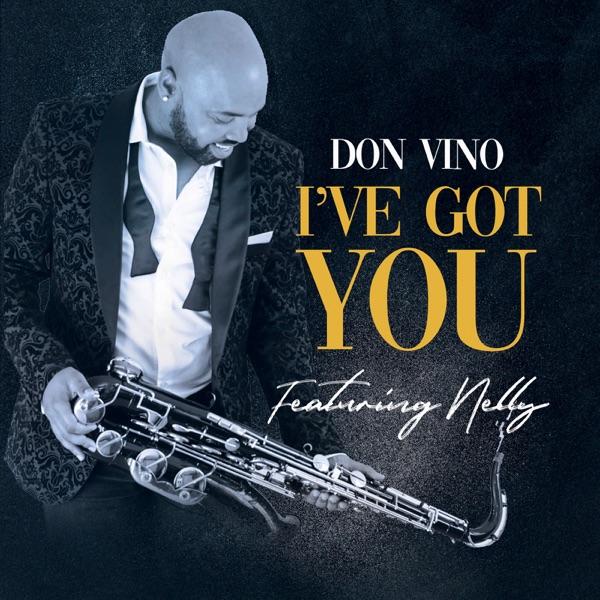 I've Got You (feat. Nelly) - Single