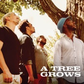 A Tree Grows - A Tree Grows