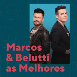 Marcos & Belutti - Marcos & Belutti as Melhores