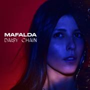Daisy Chain - EP - Mafalda