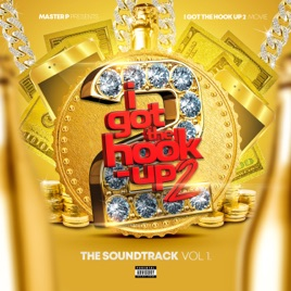 Various Artists – I Got the Hook Up 2 (Original Motion Picture Soundtrack)