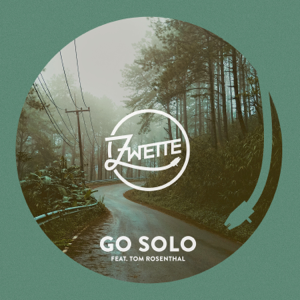 Zwette - Go Solo feat. Tom Rosenthal