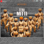 "Teri Mitti (From ""Kesari"")"