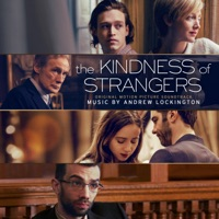 The Kindness of Strangers - Official Soundtrack
