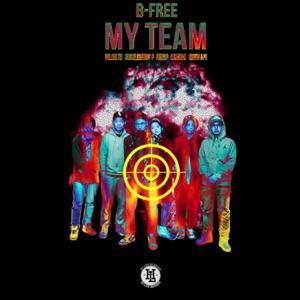 My Team (feat. Reddy, Okasian, Huckleberry P, Paloalto & Keith Ape) - Single Mp3 Download