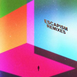 Escapism Remixes - EP