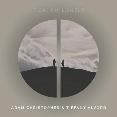 f**k, I'm lonely (Acoustic) - Single - Tiffany Alvord