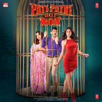 Download Mp3 Tony Kakkar, Tanishk Bagchi, Anand-Milind, Sachet-Parampara, Rochak Kohli & Lijo George-Dj Chetas - Pati Patni Aur Woh (Original Motion Picture Soundtrack)