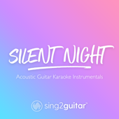 [Download] Silent Night (Key of A) [Acoustic Guitar Karaoke] MP3