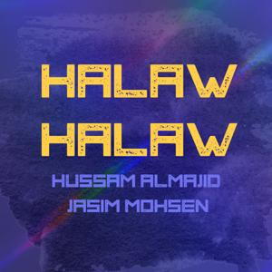 Husam Al Majid & Jasim Mohsen - Halaw Halaw