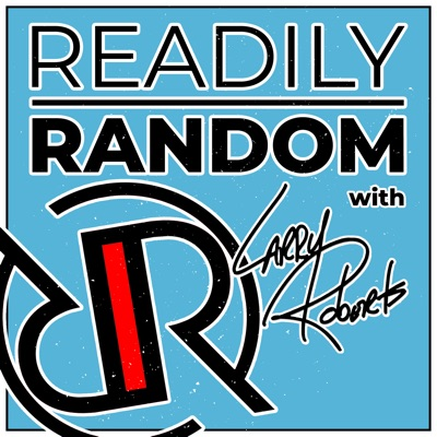 Readily Random with Larry Roberts
