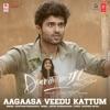 Aagaasa Veedu Kattum From Dear Comrade Single