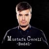 Mustafa Ceceli - Bedel artwork