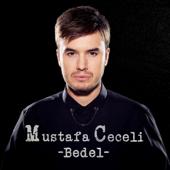 Bedel - Mustafa Ceceli