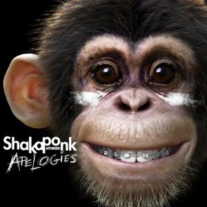 Shaka Ponk - Apelogies