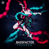 Bassfactor - Here I Come
