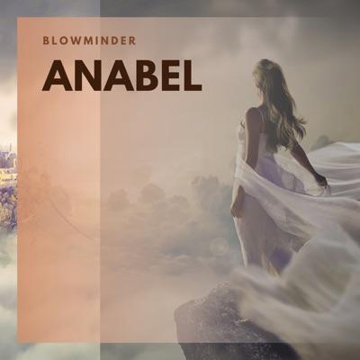 Blowminder - Anabel
