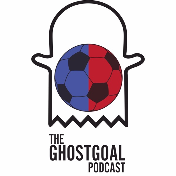 Ghost Goal Podcast – Podcast – Podtail