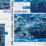 Bruce Hornsby & James Mercer - My Resolve