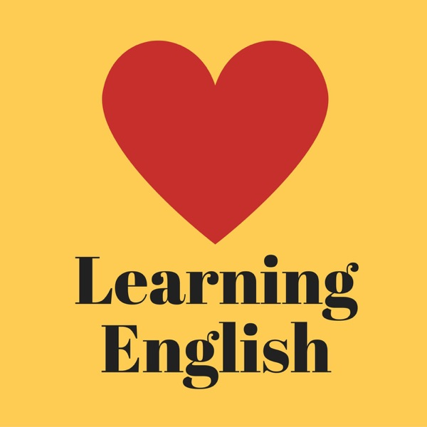 Love Learning English: Easier English the Natural Way – Podcast