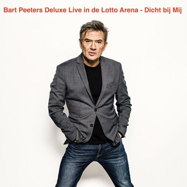 Dicht Bij Mij (Live in de Lotto Arena) - Single