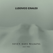 Seven Days Walking: Day 2 - Ludovico Einaudi - Ludovico Einaudi