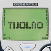 Jorge & Mateus  Tijolão Ao Vivo - Jorge & Mateus