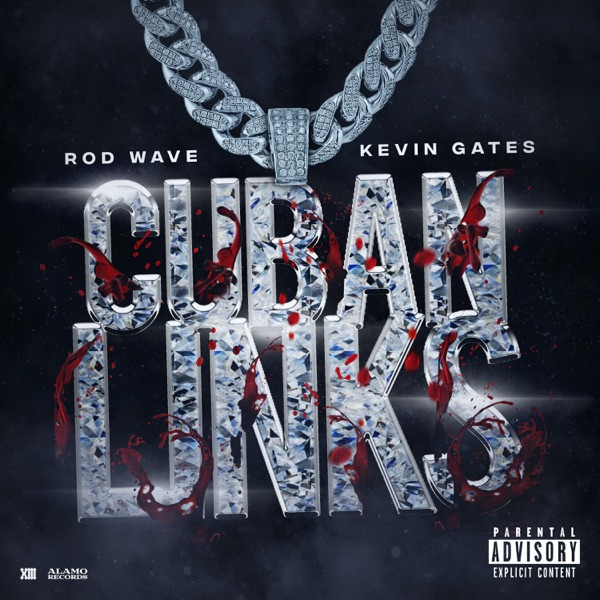 Cuban Links (feat. Kevin Gates) - Single
