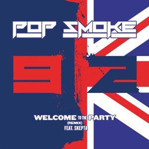Pop Smoke - Welcome to the Party (Remix)
