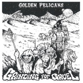 Golden Pelicans - Stray Dogs