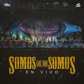 Somos Los Que Somos (feat. Banda Sinaloense MS de Sergio Liz�rraga) [En Vivo] - Los 2 de la S & Banda MS de Sergio Liz�rraga