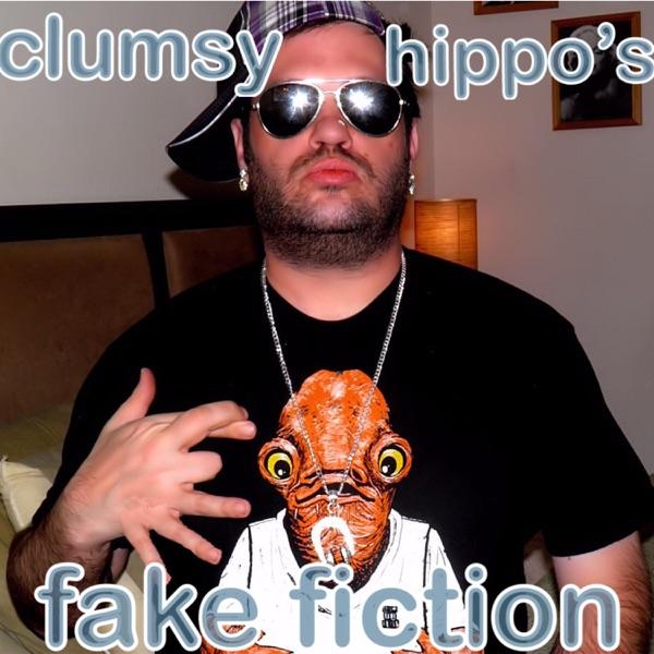 Clumsy Hippo's Fake Fiction
