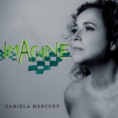 Imagine - Single - Daniela Mercury