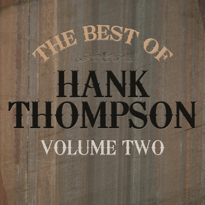 Best of Hank Thompson, Vol. 2 - Hank Thompson