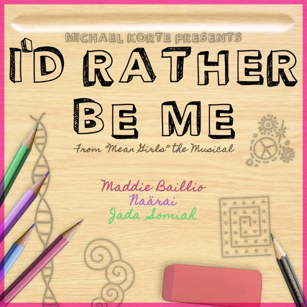 I'd Rather Be Me (feat. Maddie Baillio, Jada Somiah & Naärai) - Single