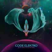 Code Elektro - Cosmonaut's Dream