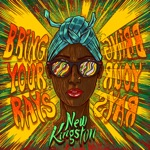 New Kingston - Bring Your Rays