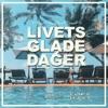 Livets Glade Dager Single