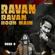 Ravan Ravan Hoon Main - Rock D