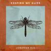 Jonathan Roy - Keeping Me Alive artwork
