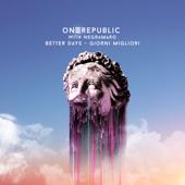Better Days - Giorni Migliori - OneRepublic & Negramaro