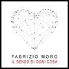 Fabrizio Moro - Il senso di ogni cosa (2020 Version) artwork