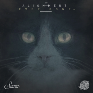 Alignment - Ever Gone