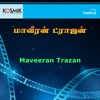 Maveeran Trazan Orignal Motion Picture Soundtrack