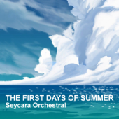 The First Days of Summer - Seycara Orchestral