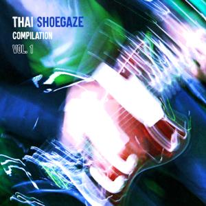 Various Artists - Thai Shoegaze Compilation, Vol.1